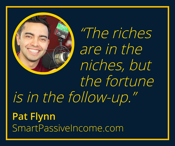 Pat Flynn Quotes