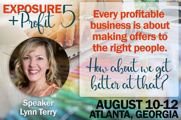 Exposure and Profit Event, August 2018 - Lynn Terry, Speaker