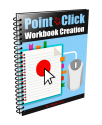 How To Create Workbooks to Make Money Online Fast